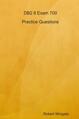 DB2 8 Exam 700 Practice Questions