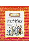 Igor Stravinsky (Getting to Know the World's Greatest Composers) (0516200542) by Venezia, Mike