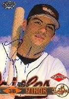 Ryan Minor Baltimore Orioles 1999 Pacific Autographed Hand Signed Trading Card -... by Hall+of+Fame+Memorabilia