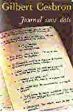 Journal sans date (Le Livre de poche ; 4703) (French Edition) (2253011401) by Cesbron, Gilbert