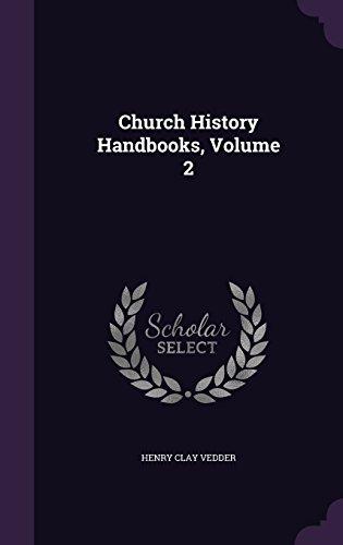 Church History Handbooks, Volume 2