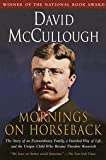 by David McCullough Mornings on Horseback,1st edition