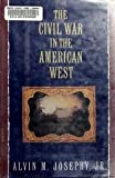 The Civil War in the American West