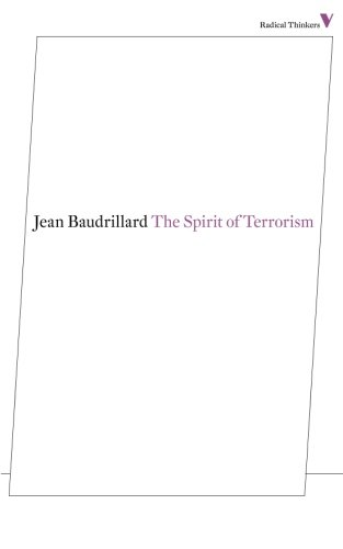 The Spirit of Terrorism (Radical Thinkers Series 7)