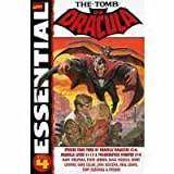 Essential Tomb of Dracula, Vol. 4 (Marvel Essentials) (0785117091) by Marv Wolfman