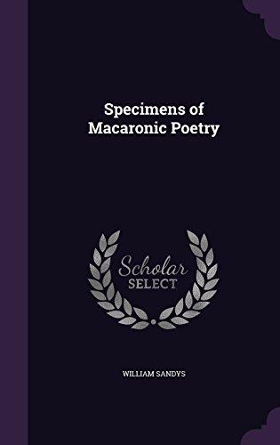 Specimens of Macaronic Poetry
