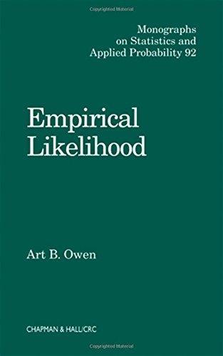 Empirical Likelihood by Art B. Owen (2001-05-18), by Art B. Owen;