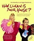 How Clean is Your House? by Woodburn, Kim, MacKenzie, Aggie (2004) Kim, MacKenzie, Aggie Woodburn