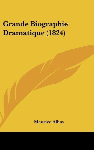 Grande Biographie Dramatique (1824)