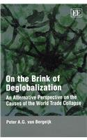 On the Brink of Deglobalization: An Alternative Perspective on the Causes of the World Trade Collapse