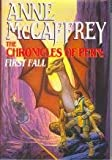 The Chronicles of Pern: First Fall (The Dragonriders of Pern)