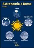 echange, troc Nicoletta Lanciano - Astronomia a Roma. Percorsi