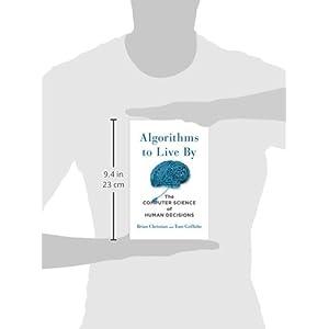 Algorithms to Live By: Th Livre en Ligne - Telecharger Ebook