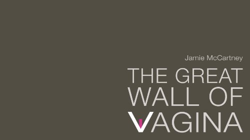 The Great Wall of Vagina