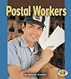 img - for Postal Workers (Pull Ahead Books-Community Helpers) book / textbook / text book