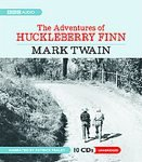 The Adventures of Huckleberry Finn [Audiobook, CD, Unabridged] [Audio CD]