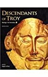 img - for Descendants of Troy: Readings in the Humanities (Revised Edition) book / textbook / text book