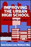 img - for Improving the Urban High School: What Works and Why book / textbook / text book