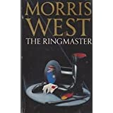The Ringmaster ~ Morris West
