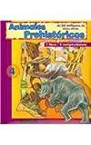 Animales prehistoricos/ Prehistoric Animals: Despues De Los Dinosaurios/ After the Dinosaurs (Dinosaurios / Dinosaurs)