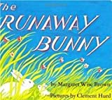 The Runaway Bunny (0061074292) by Margaret Wise Brown