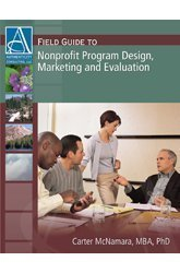 Field Guide to Nonprofit Program Design, Marketing and...
