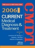 img - for Current Medical Diagnosis and Treatment, 2006 45TH EDITION book / textbook / text book