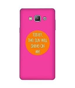 Sun Will Shine Samsung Galaxy A7 Case