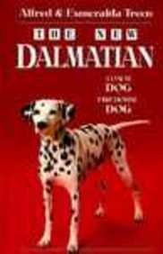 The New Dalmatian: Coach Dog : Firehouse Dog