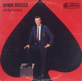 Spade Nielsen and the Gamblers LP