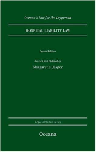 Hospital Liability Law (Legal Almanac Series)