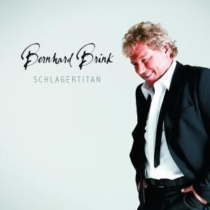 Bernhard Brink - Schlagertitan - Zortam Music