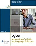 img - for MySQL Administrator's Guide and Language Reference 2nd (second) edition Text Only book / textbook / text book