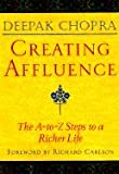 img - for Creating Affluence:; The A-to-Z Steps to a Richer Life [PB,1998] book / textbook / text book