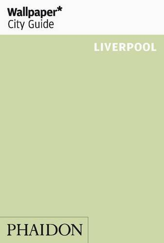 Wallpaper* City Guide Liverpool