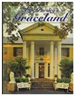 Elvis Presley's Graceland: The official guidebook, updated and expanded second edition