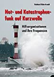 img - for Not- und Katastrophenfunk auf Kurzwelle book / textbook / text book