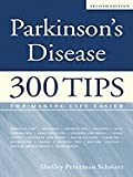 img - for Parkinson's Disease: 300 Tips for Making Life Easier book / textbook / text book