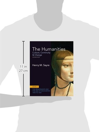 Humanities, The:Culture, Continuity and Change, Book 3: 1400 to 1600  Plus NEW MyArtsLab with eText -- Access Card Package