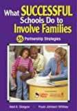 img - for What Successful Schools Do to Involve Families: 55 Partnership Strategies book / textbook / text book