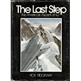 Last Step: The American Ascent of K2
