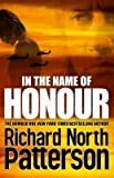 In the Name of Honour (0230711359) by Patterson, Richard North