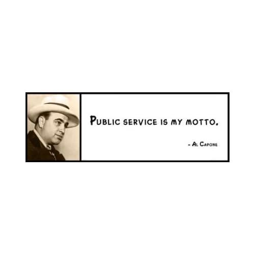- Wall Quote - Al Capone - Public Service Is My Motto. - Wall Clocks