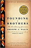 Image of Founding Brothers: The Revolutionary Generation by Joseph J. Ellis