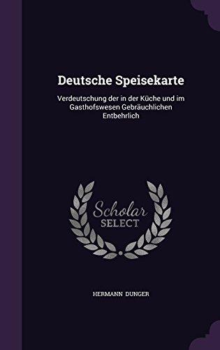 deutsche-speisekarte-verdeutschung-der-in-der-kuche-und-im-gasthofswesen-gebrauchlichen-entbehrlich