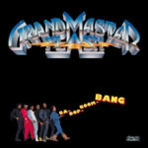 Grandmaster Flash - Ba-Dop-Boom-Bang - Zortam Music