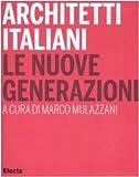 img - for Architetti Italiani: Le Nuove Generazioni book / textbook / text book