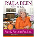 img - for Paula Deen & Friends Family Favorite Recipes book / textbook / text book