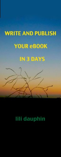 Write and Publish Your eBook in 3 Days
