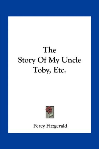 the-story-of-my-uncle-toby-etc